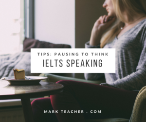 IELTS Speaking Test Tips Pausing to Think Facebook